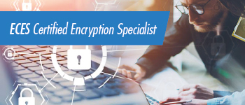 Certified Encryption Specialist